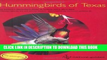 [New] Ebook Hummingbirds of Texas: with Their New Mexico and Arizona Ranges (ATM Nature Guides)