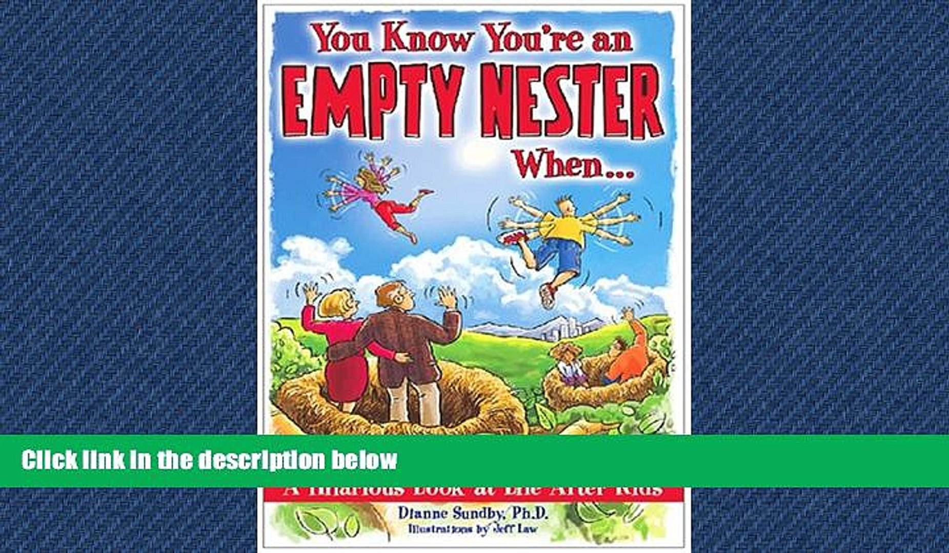 Free [PDF] Downlaod You Know You re an Empty Nester When   : A Hilarious  Look at Life After Kids