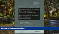 Must Have  2009 Documents Supplement for International Business Transactions: Contracting Across
