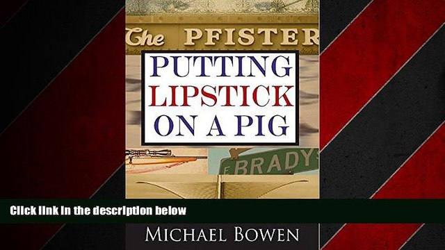 EBOOK ONLINE  Putting Lipstick on a Pig [LARGE TYPE EDITION] (Rep   Melissa Pennyworth Series)