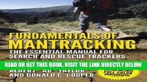 [Read] PDF Fundamentals of Mantracking: The Step-by-Step Method: An Essential Primer for Search