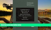 Deals in Books  An Introduction to the Law of Business Organizations: Cases, Notes and Questions,