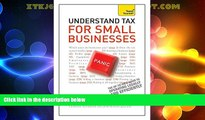Big Deals  Teach Yourself Understand Tax for Small Businesses  Full Read Best Seller