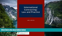 READ NOW  International Contracting. Law and Practice, Third Edition  Premium Ebooks Online Ebooks