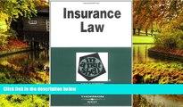 READ FULL  Insurance Law in a Nutshell (In a Nutshell (West Publishing)) (Nutshell Series)