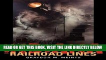 [FREE] EBOOK Indiana Railroad Lines (Railroads Past and Present) BEST COLLECTION