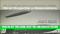 [READ] EBOOK The Golden Age of the Great Passenger Airships: Graf Zeppelin and Hindenburg ONLINE