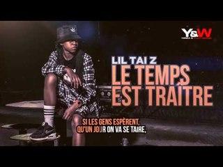 Lil Tai Z - Le Temps Est Traître / Y&W