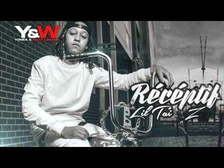 Lil Tai Z - Réceptif / Y&W
