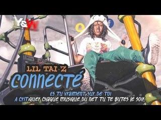 Lil Tai Z - Connecté / Y&W