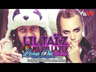 Lil Tai Z - Lean On (Remix) / Y&W