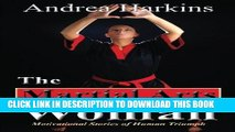 [PDF] The Martial Arts Woman: Motivational Stories of Human Triumph Popular Online