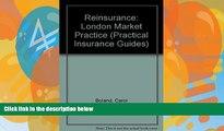 Books to Read  Reinsurance: London Market Practice (Practical Insurance Guides)  Best Seller Books