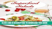 [Ebook] Superfood Salads: Delicious Vegetarian Superfood Salad Recipes for  Easy Weight Loss and
