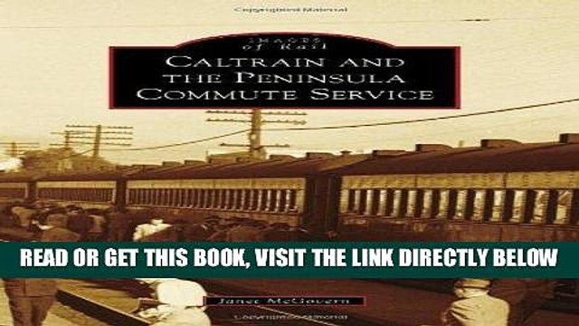 [READ] EBOOK Caltrain and the Peninsula Commute Service (Images of Rail) BEST COLLECTION