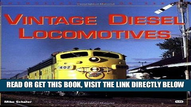 [READ] EBOOK Vintage Diesel Locomotives (Enthusiast Color Series) BEST COLLECTION