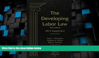 Big Deals  The Developing Labor Law: 2013 Cumulative Supplement  Best Seller Books Most Wanted