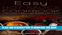 [Ebook] Easy Hot Sauce Cookbook (Hot Sauce Cookbook, Hot Sauce Recipes, Hot Sauce Book, Hot Sauce