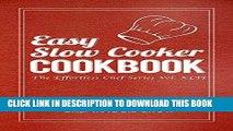[Ebook] Easy Slow Cooker Cookbook (Slow Cooker Cookbook, Slow Cooker Recipes, Slow Cooker, Slow