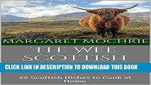 [PDF] The Wee Scottish Recipe Book: 25 Scottish Dishes to Cook at Home (The Wee Scottish Recipe