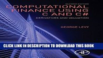 [EBOOK] DOWNLOAD Computational Finance Using C and C#: Derivatives and Valuation GET NOW
