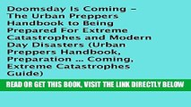 [EBOOK] DOWNLOAD Doomsday Is Coming - The Urban Preppers Handbook to Being Prepared for Extreme