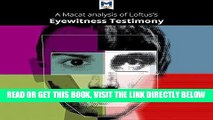 [EBOOK] DOWNLOAD A Macat Analysis of Elizabeth F. Loftus s Eyewitness Testimony GET NOW