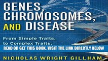 [EBOOK] DOWNLOAD Genes, Chromosomes, and Disease: From Simple Traits to Complex Traits to