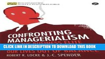 [DOWNLOAD] PDF Confronting Managerialism: How the Business Elite and Their Schools Threw Our Lives