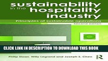 [DOWNLOAD] PDF Sustainability in the Hospitality Industry 2nd Ed: Principles of Sustainable