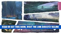 [Free Read] Master the Art of Speed Painting: Digital Painting Techniques Free Online