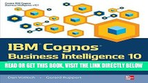 [Free Read] IBM Cognos Business Intelligence 10: The Official Guide Free Download