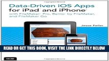[Free Read] Data-driven iOS Apps for iPad and iPhone with FileMaker Pro, Bento by FileMaker, and