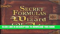 [Ebook] Secret Formulas of the Wizard of Ads: Turning Paupers into Princes and Lead into Gold