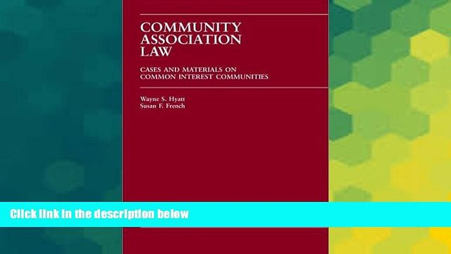 READ FULL  Community Association Law: Cases and Materials on Common Interest Communities (Carolina