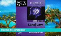 Big Deals  Questions   Answers Land Law 2005-2006 (Blackstone s Law Questions and Answers)  Full