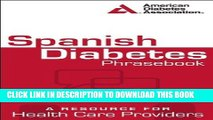 Best Seller Spanish Diabetes Phrasebook: A Resource for Health Care Providers (Spanish Edition)