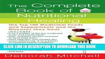 Ebook The Complete Book of Nutritional Healing: The Top 100 Medicinal Foods and Supplements and