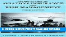 [New] Ebook Introduction to Aviation Insurance and Risk Management 3rd Edition by Alexander T. and
