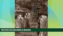 EBOOK ONLINE  Central Nigeria Unmasked: Arts of the Benue River Valley  BOOK ONLINE