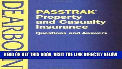 [New] Ebook PASSTRAK Property and Casualty Insurance Questions   Answers Free Read