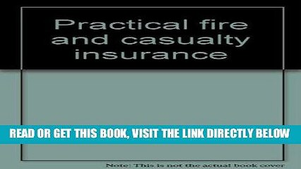 [New] Ebook Practical fire and casualty insurance Free Online