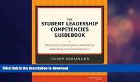 FAVORITE BOOK  The Student Leadership Competencies Guidebook: Designing Intentional Leadership