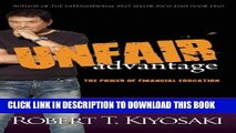 [PDF] Unfair Advantage: The Power of Financial Education Download Free