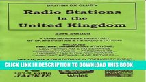 [New] Ebook Radio Stations in the United Kingdom: A Guide to UK Domestic Radio Stations Free Read