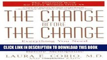 Ebook The Change Before the Change: Everything You Need to Know to Stay Healthy in the Decade