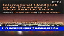 [New] Ebook International Handbook on the Economics of Mega Sporting Events Free Online