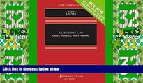 Big Deals  Basic Tort Law: Cases, Statutes and Problems [Connected Casebook] (Aspen Casebook)