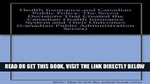 [New] Ebook Health Insurance and Canadian Public Policy: The Seven Decisions That Created the