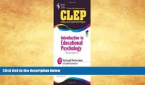 Popular Book CLEP Introduction to Educational Psychology (REA) - The Best Test Prep (CLEP Test